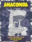 Adult Coloring Book You Are Awesome - Animals - Anaconda Cover Image
