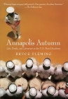 Annapolis Autumn: Life, Death, and Literature at the U.S. Naval Academy Cover Image