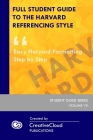 Full Student Guide to the Harvard Referencing Style: Easy Harvard Formatting Step by Step Cover Image