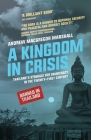 A Kingdom in Crisis: Royal Succession and the Struggle for Democracy in 21st Century Thailand (Asian Arguments) Cover Image