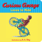 Curious George Loves to Ride Cover Image