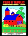 Color By Number Book For Kids Ages 8-12: 50 Unique Color By Number Design for drawing and coloring Stress Relieving Designs for Adults Relaxation Crea Cover Image