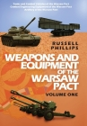 Weapons and Equipment of the Warsaw Pact: Volume One Cover Image