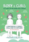 Rory and Chris: Cut and Color Paper Dolls Book Cover Image