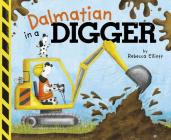 Dalmatian in a Digger (Fiction Picture Books) Cover Image