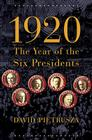 1920: The Year of the Six Presidents Cover Image