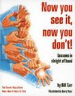 Now You See It, Now You Don't!: Lessons in Sleight of Hand Cover Image