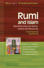 Rumi and Islam: Selections from His Stories, Poems, and Discourses Annotated & Explained (SkyLight Illuminations) Cover Image