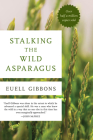 Stalking the Wild Asparagus Cover Image