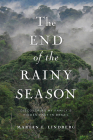 The End of the Rainy Season: Discovering My Family's Hidden Past in Brazil Cover Image