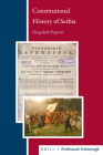 Constitutional History of Serbia (Balkan Studies Library) Cover Image