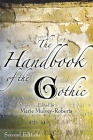 The Handbook of the Gothic Cover Image