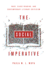 The Social Imperative: Race, Close Reading, and Contemporary Literary Criticism Cover Image