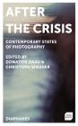 After the Crisis: Contemporary States of Photography Cover Image