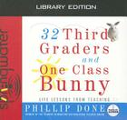 32 Third Graders and One Class Bunny (Library Edition) Cover Image