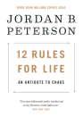12 Rules for Life: An Antidote to Chaos Cover Image