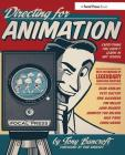Directing for Animation: Everything You Didn't Learn in Art School Cover Image
