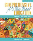 Comprehensive Multicultural Education: Theory and Practice, Pearson Etext with Loose-Leaf Version -- Access Card Package Cover Image