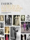 Fashion: A Timeline in Photographs: 1850 to Today Cover Image