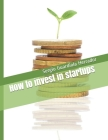How to invest in startups Cover Image