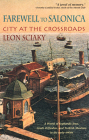 Farewell to Salonica: City at the Crossroads Cover Image