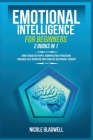 Emotional Intelligence for Beginners: 2 Books in 1: How to Analyze People, Manipulation, Persuasion, Increase Self-Discipline and Cognitive Behavioral Cover Image