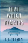 That Which Remains Cover Image