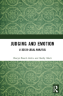 Judging and Emotion: A Socio-Legal Analysis Cover Image