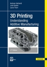 3D Printing 2e: Understanding Additive Manufacturing Cover Image