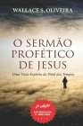 O Sermão Profético de Jesus: Uma Visão Espírita do Final dos Tempos Cover Image