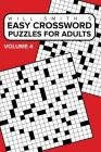 Easy Crossword Puzzles For Adults - Volume 4 Cover Image