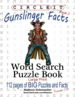 Circle It, Gunslinger Facts, Book 2, Word Search, Puzzle Book Cover Image