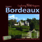 Exploring Wine Regions - Bordeaux France: Discover Wine, Food, Castles, and the French Way of Life Cover Image