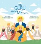 The Guru Inside Me Says... Cover Image