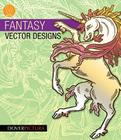 Fantasy Vector Designs [With CDROM] (Dover Pictura) Cover Image