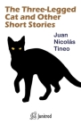 The Three-Legged Cat and Other Short Stories Cover Image
