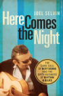 Here Comes the Night: The Dark Soul of Bert Berns and the Dirty Business of Rhythm and Blues Cover Image