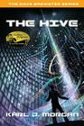 The Hive - The Dave Brewster Series (Book 3) Cover Image