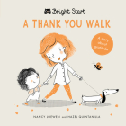 A Thank You Walk: A story about gratitude (Bright Start) Cover Image