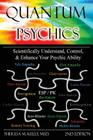 Quantum Psychics - Scientifically Understand, Control and Enhance Your Psychic Ability Cover Image