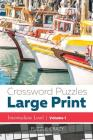 Crossword Puzzles Large Print (Intermediate Level) Vol. 1 Cover Image