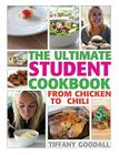 The Ultimate Student Cookbook: From Chicken to Chili Cover Image