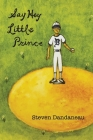 Say Hey Little Prince Cover Image