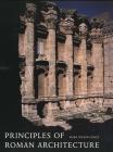 Principles of Roman Architecture Cover Image