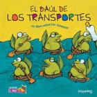 El Baul de Los Transportes: Un Libro Sobre Los Nmeros (El Baul / Treasure Chest Collection) Cover Image