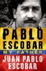 Pablo Escobar: My Father Cover Image