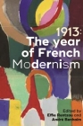 1913: The Year of French Modernism Cover Image