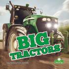 Big Tractors (Big Machines) Cover Image