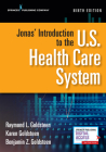 Jonas' Introduction to the U.S. Health Care System, Ninth Edition Cover Image