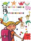 Letter Tracing Book for Preschoolers age 3+: Practice for Kids with Pen Control, Line Tracing, Letters, and More. Preschool writing Workbook with Sigh Cover Image